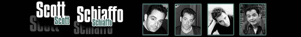 SCOTT SCHIAFFO - Welcome to the official website of actor - musician SCOTT SCHIAFFO